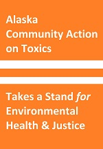 ACAT takes a stand for Environmental Health  & Justice